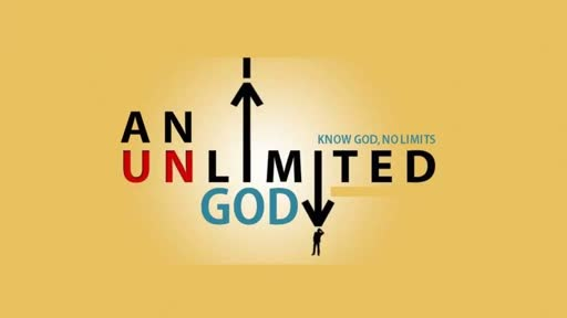An Unlimited God - Abraham