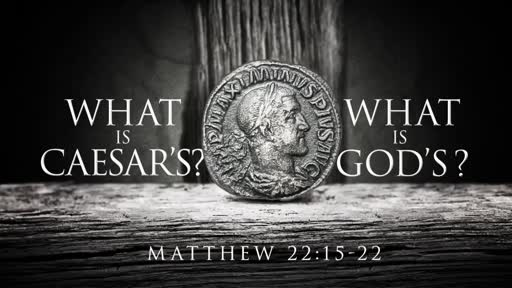 What is God's?