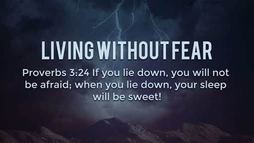 Living Without Fear - 10/30/2016