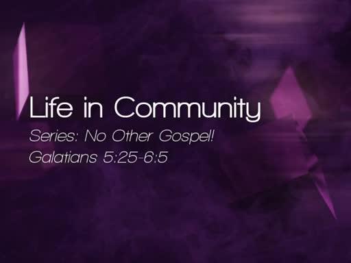 Life in Community - November 13, 2016