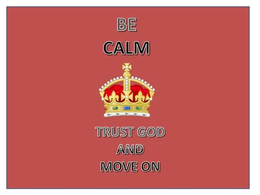 Nov. 13 - Be Calm Trust God and Move On
