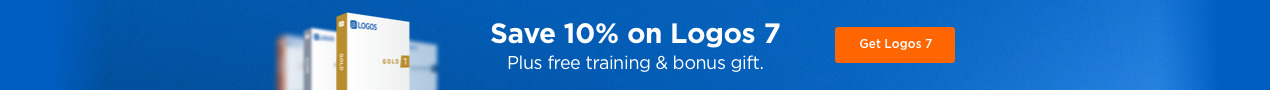 Save 10% on Logos 7 plus free training & bonus gift