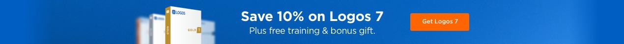 Save 10% on Logos 7 plus free training & bonus gift