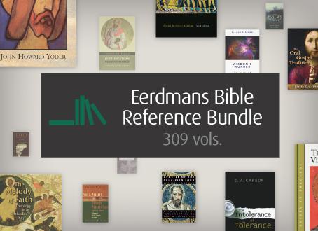 Eerdmans Bible Reference Bundle (309 vols.)