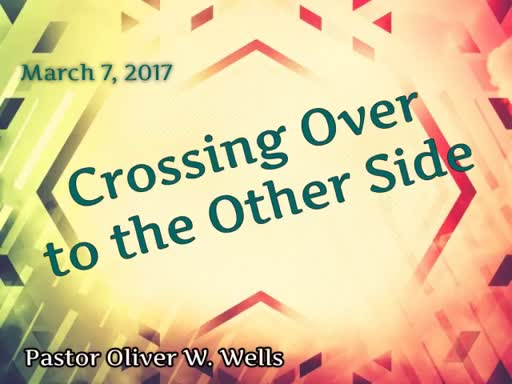 03.07.17 - Crossing Over To The Other Side
