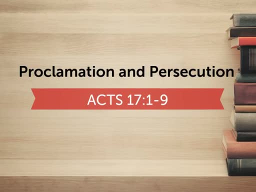 Proclamation and Persecution