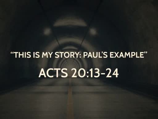 """""""This Is My Story: Paul's Example"""""""