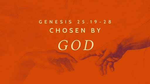 Chosen By God