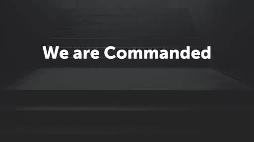 We are Commanded