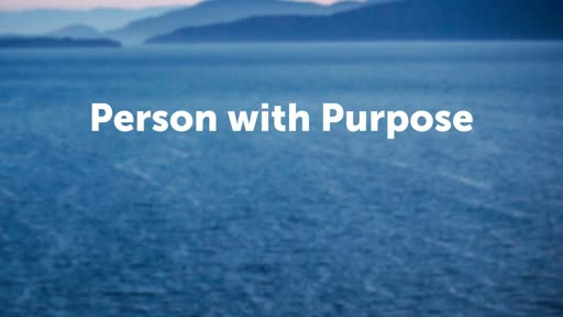 Person with Purpose
