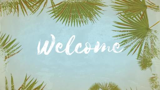 Summer Palm Leaves - Welcome