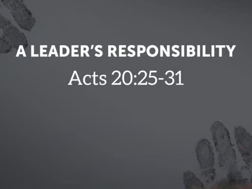 A Leader's Responsibility