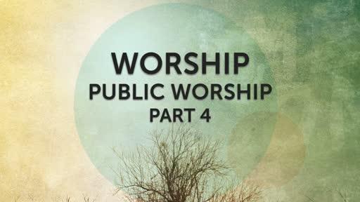 Worship Part 4 - 11/6/2016