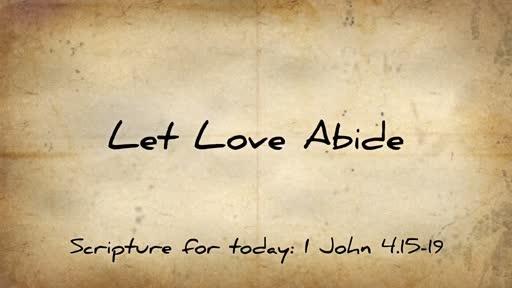 Let Love Abide