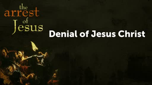 Denial of Jesus Christ (2)