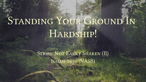 Standing Your Ground In Hardship