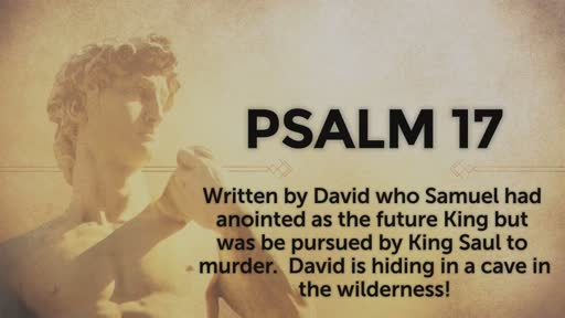 Psalm 17 - 2/5/2017