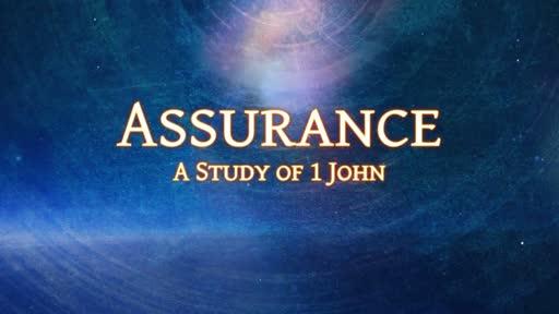Assurance: A Study of 1 John