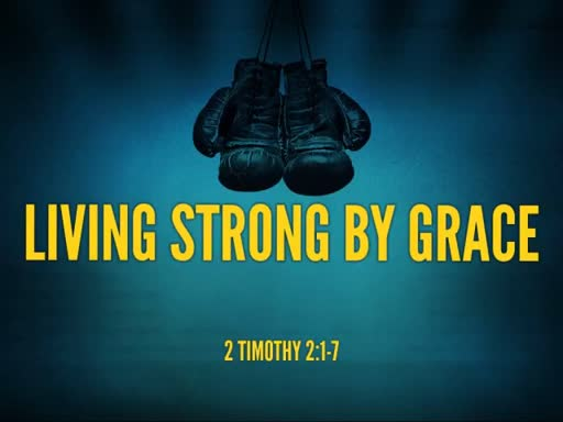 Living Strong by Grace