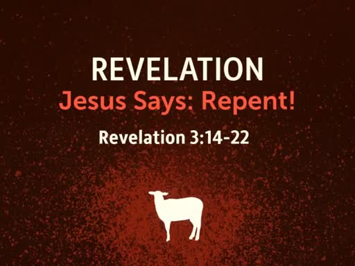 Jesus Says: Repent!