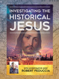 Investigating Historical Jesus