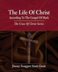 The Cross of Christ Study Guide Series: The Life of Christ