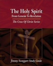 The Cross of Christ Study Guide Series: Holy Spirit from Genesis to Revelation