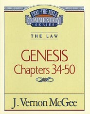 Thru the Bible Vol. 3: The Law (Genesis 34-50)