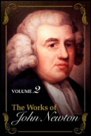 The Works of John Newton, vol. 2
