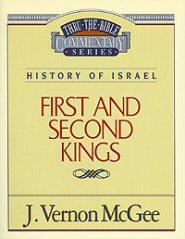 Thru the Bible vol. 13: History of Israel (1 and 2 Kings)