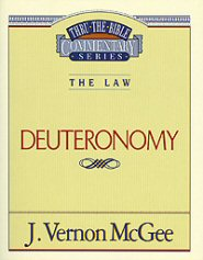 Thru the Bible vol. 9: The Law (Deuteronomy)