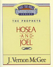 Thru the Bible vol. 27: The Prophets (Hosea/Joel)