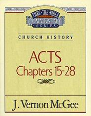 Thru the Bible vol. 41: Church History (Acts 15-28)