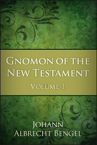 Gnomon of the New Testament: Volume 1: Matthew and Mark