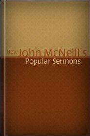 Rev. John McNeill's Popular Sermons