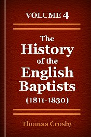The History of the English Baptists, Vol. 4