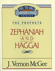 Thru the Bible vol. 31: The Prophets (Zephaniah/Haggai)