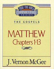 Thru the Bible vol. 34: The Gospels (Matthew 1-13)
