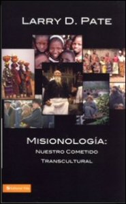 Misionología: nuestro cometido transcultural
