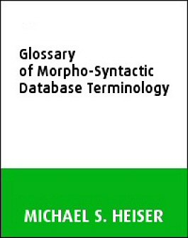 Glossary of Morpho-Syntactic Database Terminology