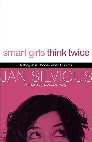 Smart Girls Think Twice