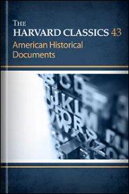 The Harvard Classics, vol. 43: American Historical Documents