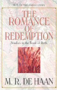 Romance of Redemption: Studies in Ruth