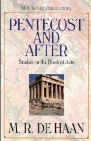 Pentecost and After: Studies in the Book of Acts