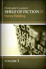 Harvard Classics Shelf of Fiction vol. 1: The History of Tom Jones, part 1