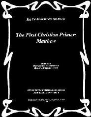 The First Christian Primer: Matthew