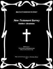 New Testament Survey: Matthew - Revelation