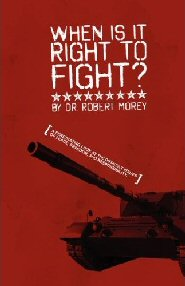 When is it Right to Fight?