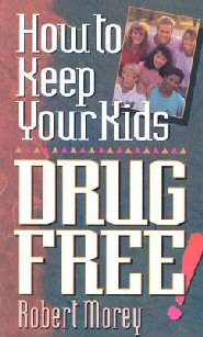 How to Keep Your Kids Drug Free
