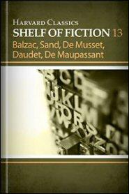 Harvard Classics Shelf of Fiction vol. 13: French Fiction